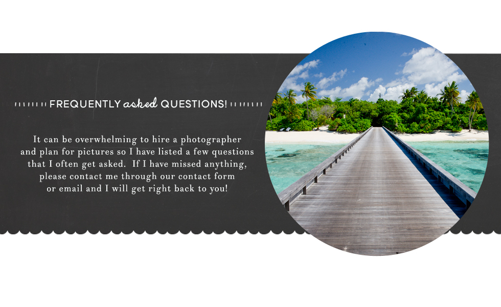 Tampa family photographer FAQ